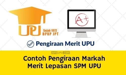 Contoh Pengiraan Merit UPU Lepasan SPM