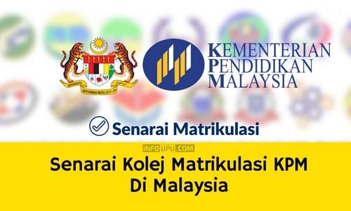 Senarai Kolej Matrikulasi Kpm Di Malaysia Info Upu