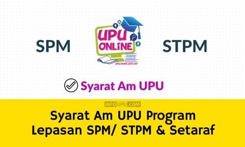 Syarat Am Upu Program Lepasan Spm Stpm Setaraf Info Upu