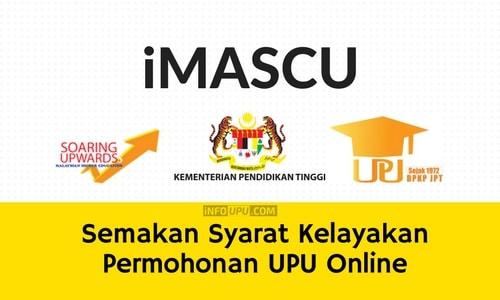 Imascu Semakan Syarat Kelayakan Permohonan Upu Online Info Upu