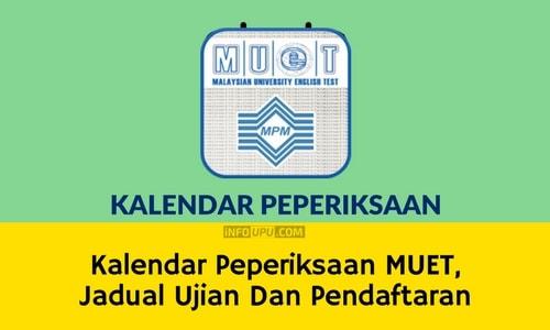 Kalendar Peperiksaan MUET