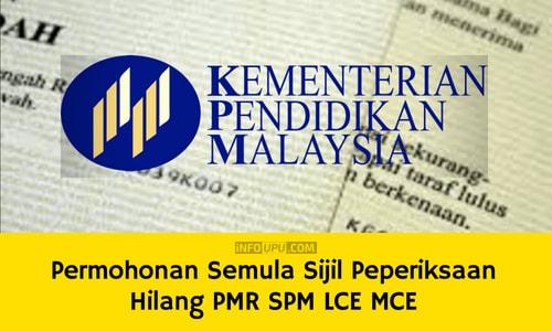 permohonan semula sijil peperiksaan hilang pmr spm lce mce permohonan semula sijil peperiksaan