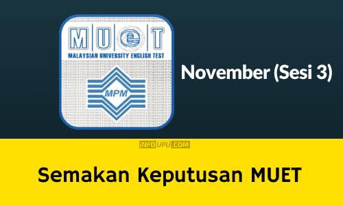 semakan keputusan muet sesi 3 november