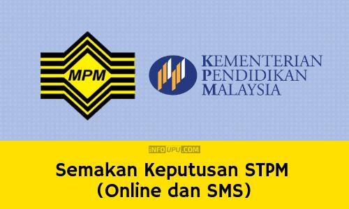 Semakan Keputusan Stpm 2019 Online Dan Sms Keseluruhan